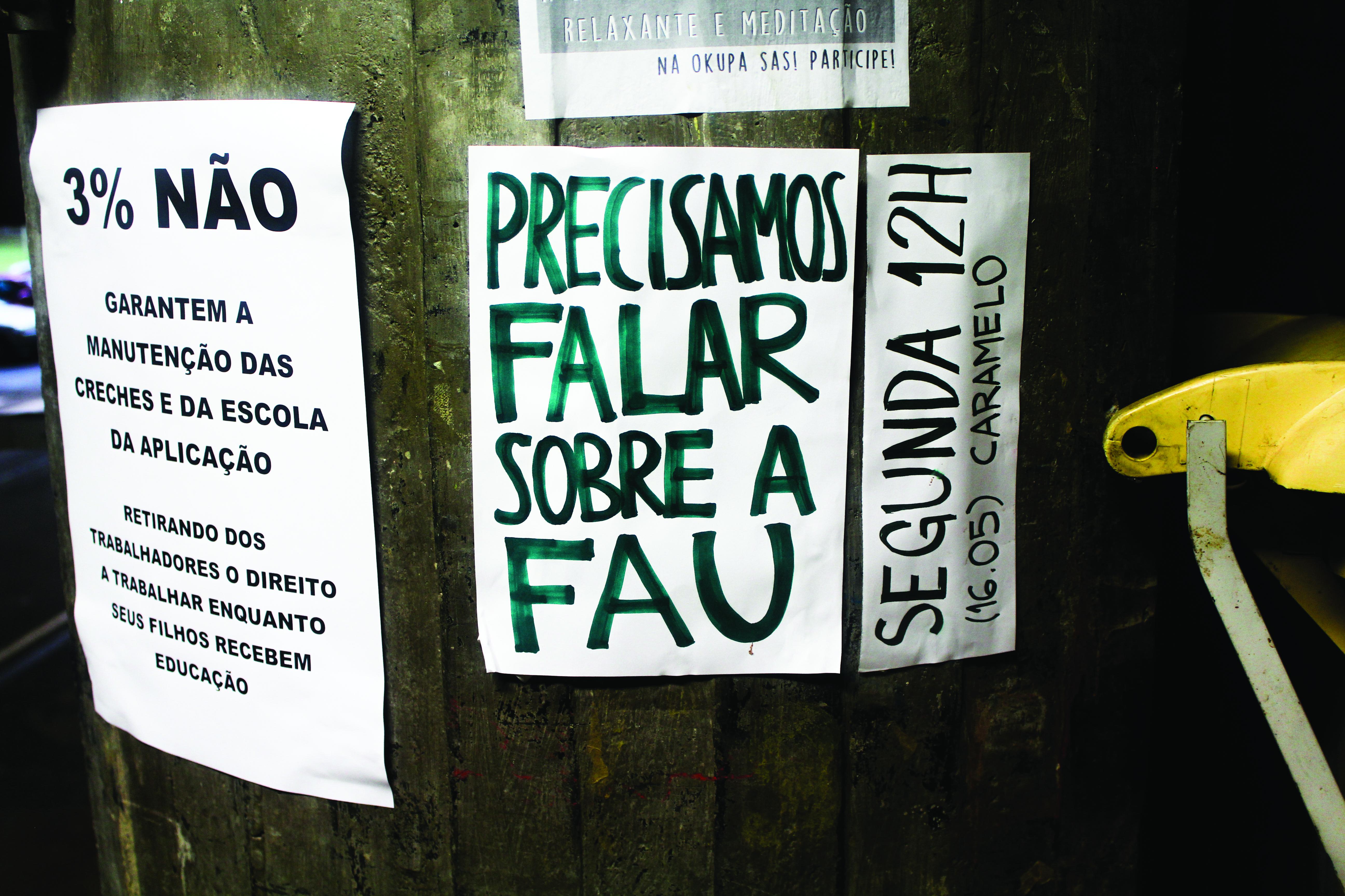 Precisamos falar sobre a FAU; Foto: Ana Luisa Moraes